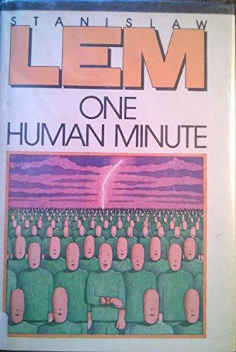 9780151695508: One Human Minute