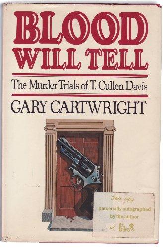 9780151699612: Blood Will Tell: The Murder Trials of T. Cullen Davis