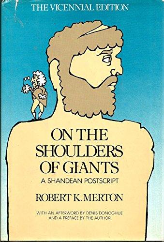 9780151699629: On the Shoulders of Giants: A Shandean Postscript