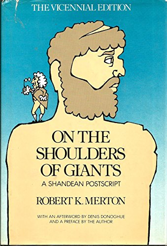 9780151699629: On the Shoulders of Giants: A Shandean Postscript : The Vicennial Edition