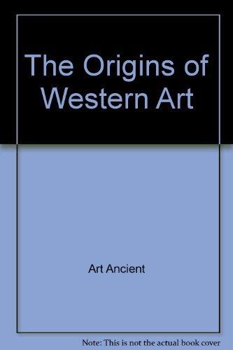 9780151701575: The origins of Western art (The Harbrace history of art)