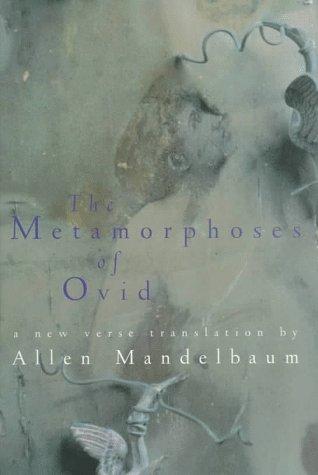 9780151705290: The Metamorphoses of Ovid: A New Verse Translation