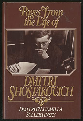 9780151707300: Pages from the Life of Dmitri Shostakovich