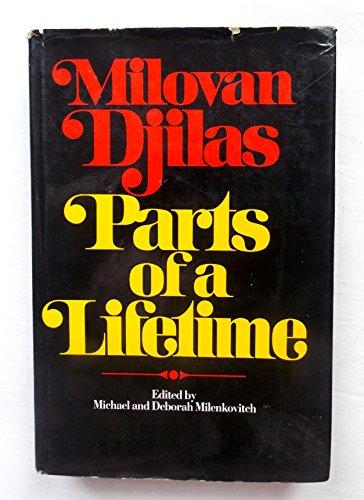 9780151709694: Parts of a Lifetime