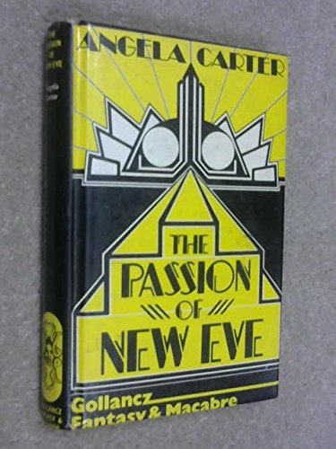 Passion of New Eve (0151712859) by Angela Carter
