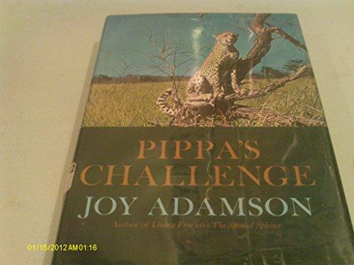 Pippa's Challenge (0151719802) by Joy Adamson