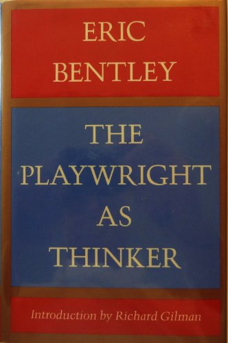 9780151720422: Playwright As Thinker