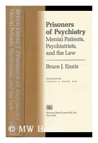 9780151730841: Prisoners of Psychiatry