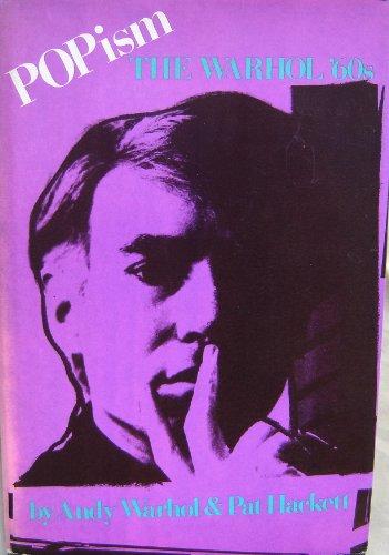 9780151730957: Popism: The Warhol '60s