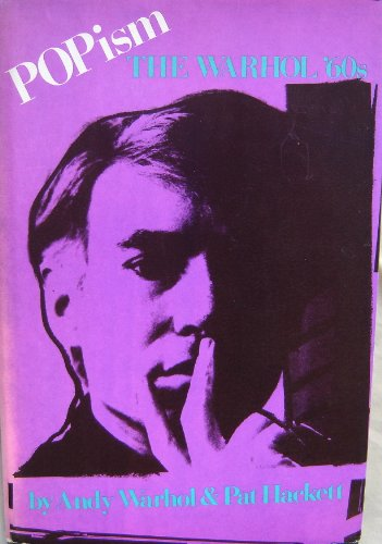 9780151730957: Popism: The Warhol '60s