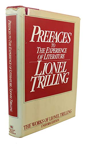 9780151739158: Prefaces to the Experience of Literature (Lionel Trilling Works)