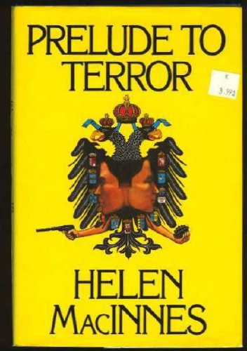 North From Rome / Prelude to Terror [two first edition volumes sold together]