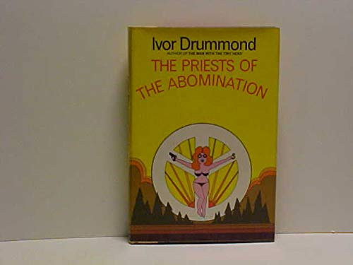 9780151740352: The priests of the abomination