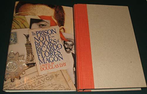 The Prison Notebooks of Ricardo Flores Magon: Day, Douglas