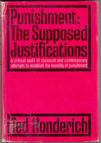 9780151752997: Punishment: The Supposed Justifications