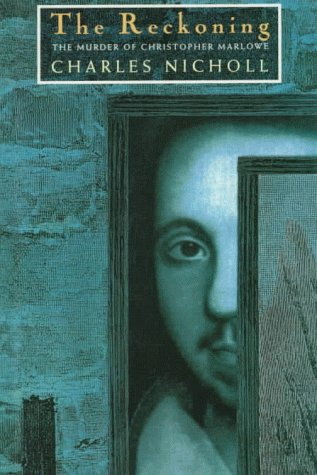 9780151759811: The Reckoning: The Murder of Christopher Marlowe