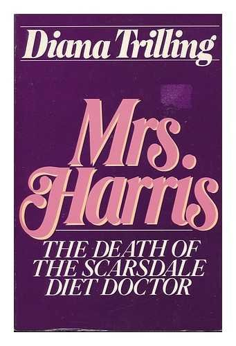 9780151769025: Mrs. Harris: The Death of the Scarsdale Diet Doctor