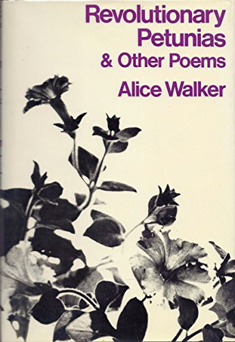 9780151770908: Revolutionary Petunias & Other Poems