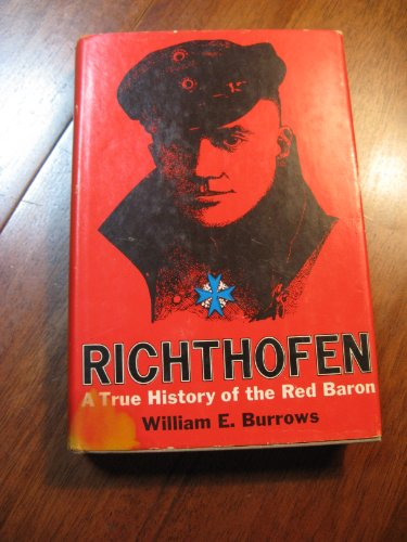 9780151771721: Richthofen: A True History of the Red Baron