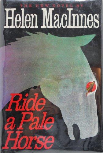 9780151772681: Ride a Pale Horse