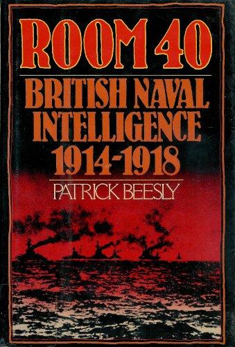 9780151786343: Room 40 : British Naval Intelligence 1914-18