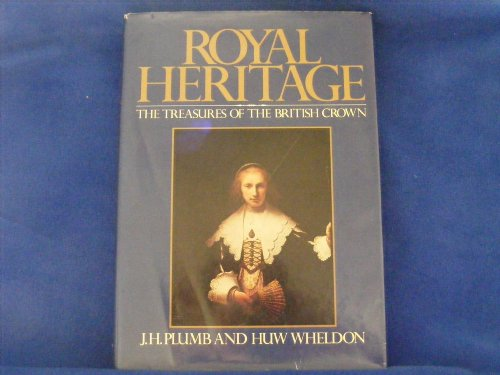 9780151790111: Royal heritage: The treasures of the British crown