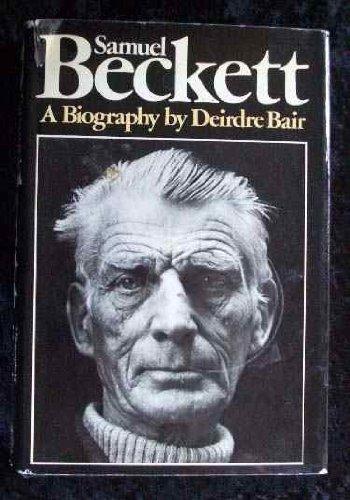 9780151792566: Samuel Beckett: A Biography