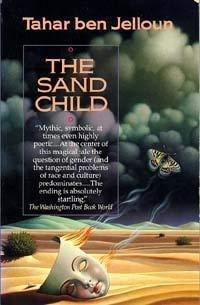 The Sand Child: Ben Jelloun, Tahar