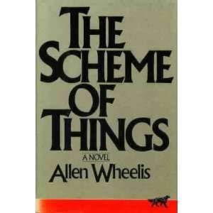 The Scheme of Things: Wheelis, Allen