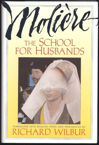 The School For Husbands: Comedy In Three Acts, 1661