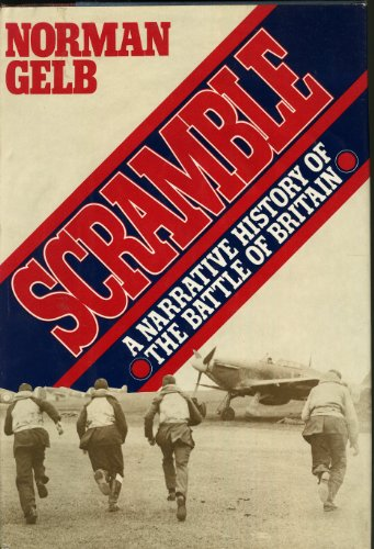 9780151796151: Scramble: A Narrative History of the Battle of Britain