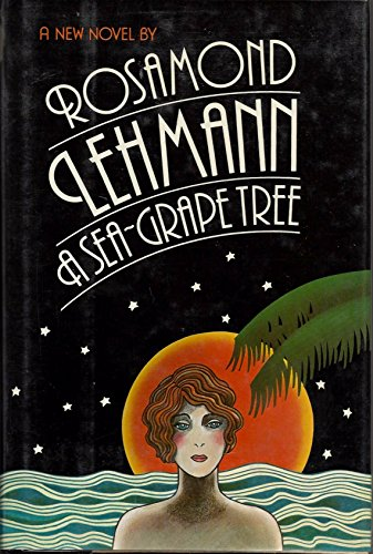 A Sea-Grape Tree: Lehmann, Rosamond
