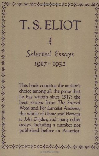 9780151803873: Selected Essays: 1917-1932