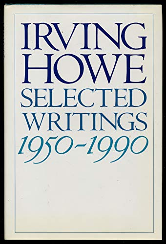 9780151803903: Selected Writings: 1950-1990