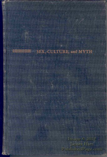 9780151809004: Sex, Culture and Myth
