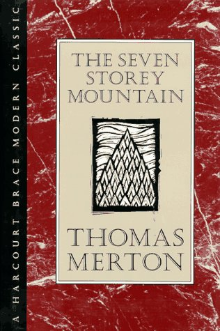 9780151813544: The Seven Storey Mountain (H B J Modern Classic)