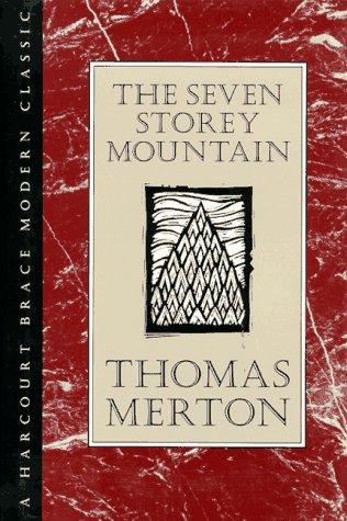 9780151813544: The Seven Storey Mountain (H B J Modern Classic)