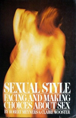 9780151813995: Sexual style: Facing and making choices about sex