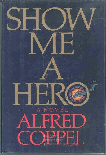 9780151820801: Show Me a Hero