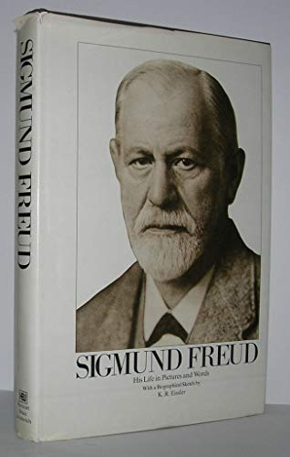 Sigmund Freud: His life in pictures and words: Freud Lucie, Grubrich-Simitis Ilse, Freud Ernst L.