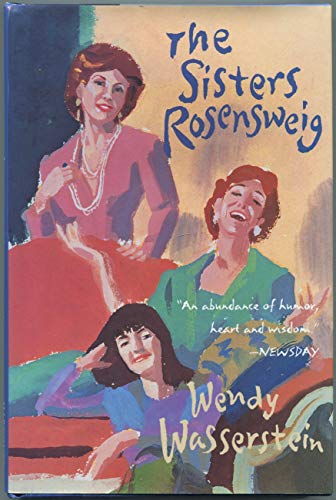 The Sisters Rosensweig: Wasserstein, Wendy