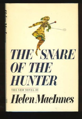 9780151831807: The Snare of the Hunter