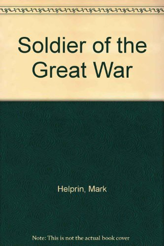 9780151836017: Soldier of the Great War