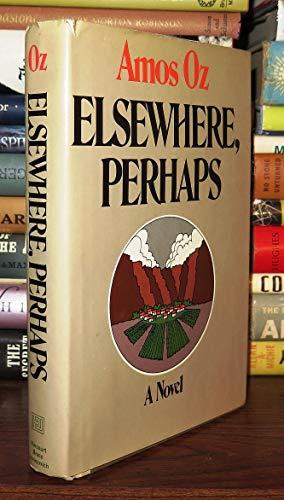 Elsewhere, perhaps: Amos Oz