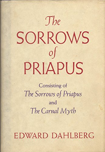 9780151840052: The Sorrows of Priapus