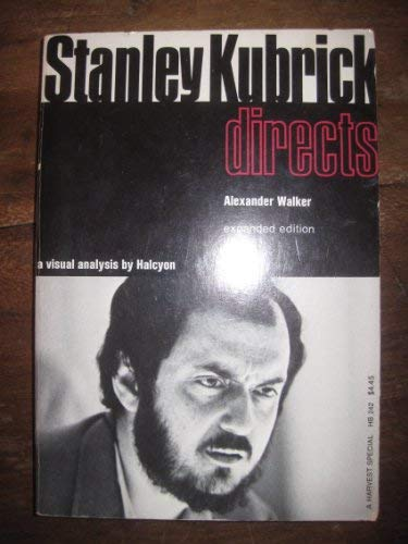 9780151848850: Stanley Kubrick directs