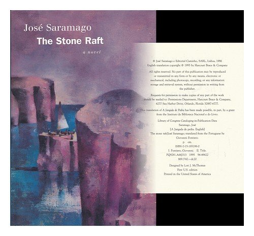 The Stone Raft : A Novel: Saramago, Jos�; Pontiero, Giovanni (translator)