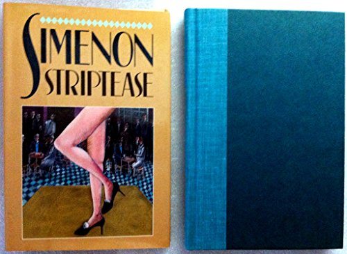 Striptease (0151859108) by Simenon, Georges; Brain, Robert