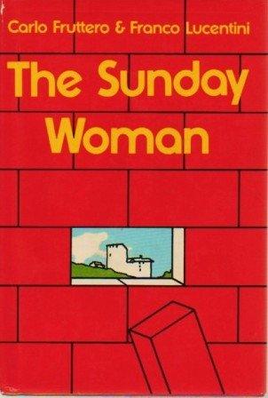 The Sunday woman: Fruttero, Carlo
