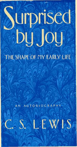 9780151870110: Surprised by Joy: The Shape of My Early Life